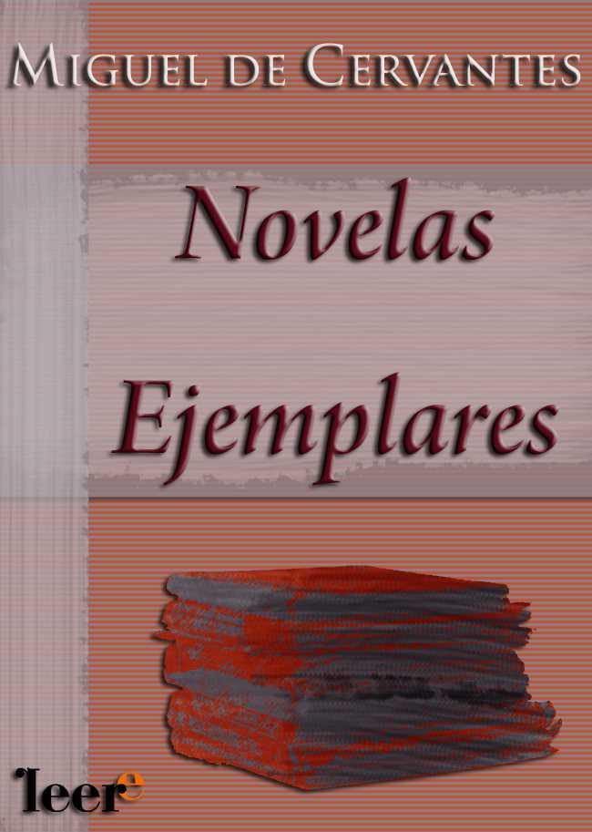 un conjunto de novelas cortas bajo el título común de novelas ...